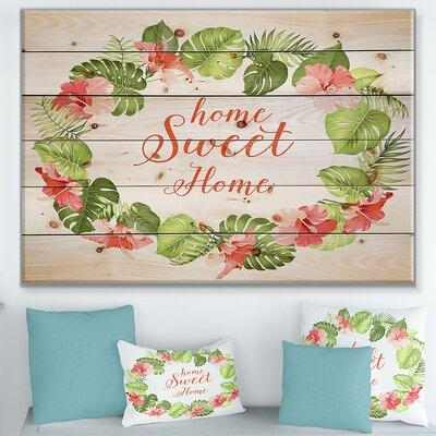 East Urban Home 'Home Sweet Home Floral' Textual Art on W...